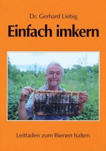 """,Bienen 4.Auflage 2020 /""""Einfach Imkern/"""" v.Dr Liebig,Imker,Imkerei"""